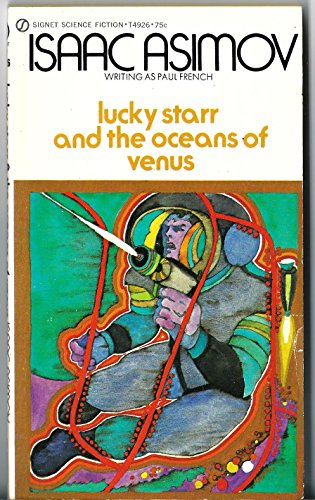 Lucky Starr and the Oceans of Venus (Signet T4926): Asimov, Isaac