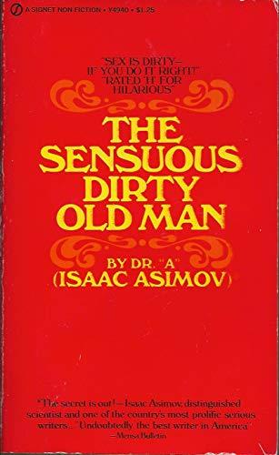 9780451049407: Sensuous Dirty Old Man