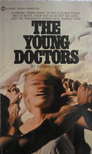 9780451049599: The Young Doctors