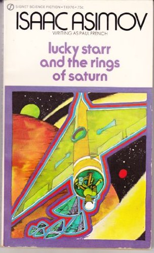 9780451049766: Lucky Starr and the Rings of Saturn (Lucky Starr #6) (Signet T4976)