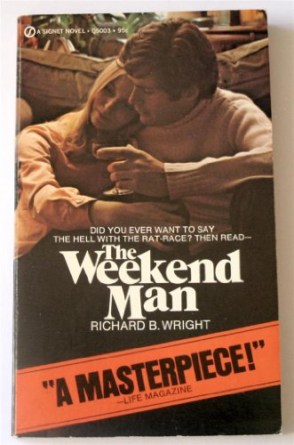 The Weekend Man (0451050037) by Richard B. Wright