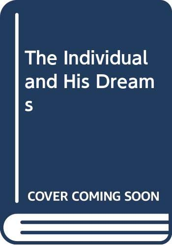 9780451050724: The Individual and His Dreams [Mass Market Paperback] by Hall, Calvin S.