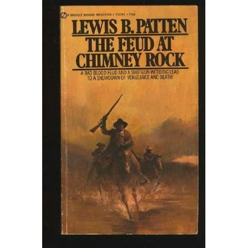 The Feud at Chimney Rock: Lewis B. Patten