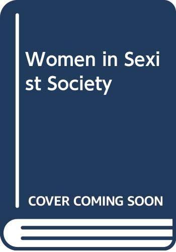 9780451051530: Women in Sexist Society
