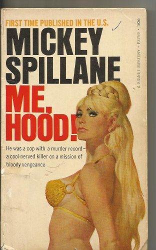 Me Hood (9780451052452) by Mickey Spillane