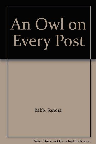 9780451052469: An Owl on Every Post