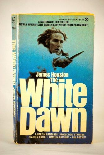 9780451052803: The White Dawn