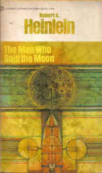 The Man Who Sold the Moon (Signet: Heinlein, Robert A.