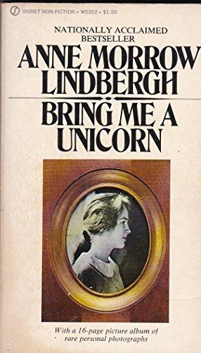 Bring Me a Unicorn: Lindbergh, Anne Morrow
