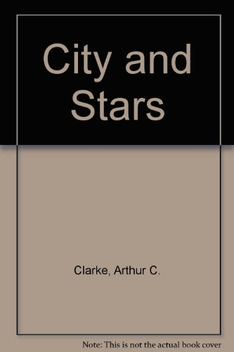 9780451053718: City and Stars