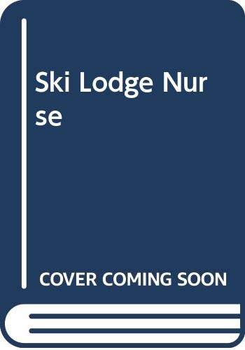 9780451053978: Ski Lodge Nurse