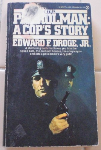 9780451054685: The Patrolman: A Cop's Story