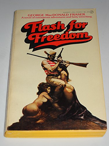 9780451054913: Flash for Freedom! (Flashman)