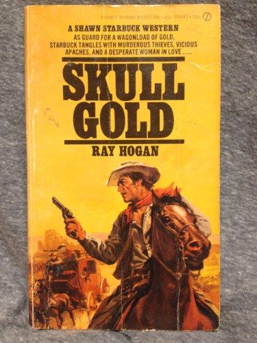 9780451054975: Skull Gold