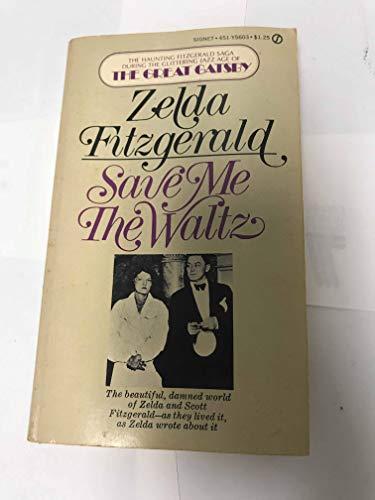 Save Me the Waltz: Fitzgerald, Zelda