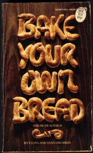 9780451056405: Bake Your Own Bread