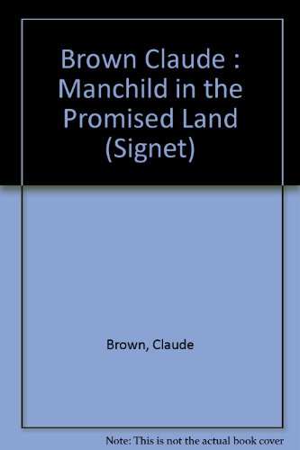 Manchild in the Promised Land (Signet): Brown, Claude