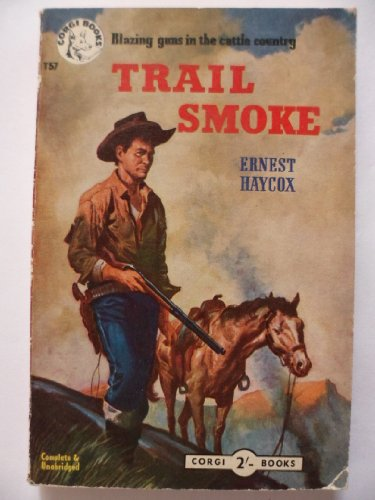 9780451057457: Trail Smoke