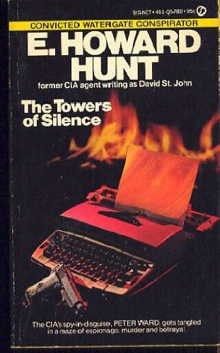 Towers of Silence (0451057805) by David St. John; Howard Hunt