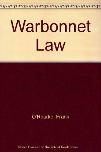 9780451058676: Warbonnet Law