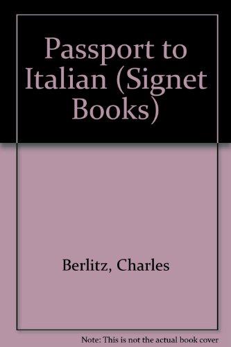9780451058744: Passport to Italian (Signet Books)