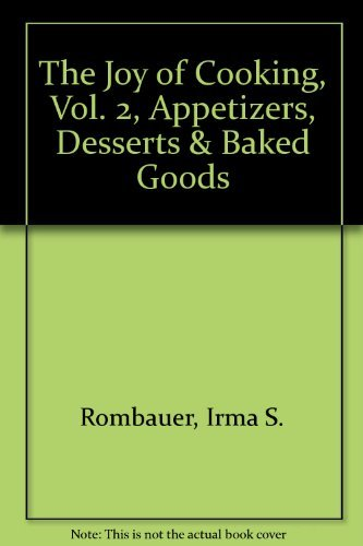 The Joy of Cooking, Vol. 2, Appetizers,: Rombauer, Irma S.;