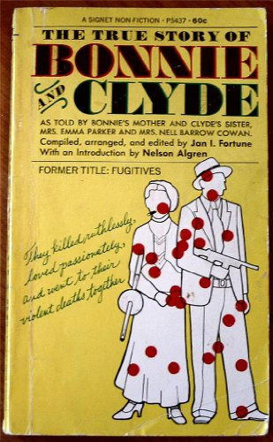 9780451058843: The True Story of Bonnie and Clyde : As Told by Bonnie's Mother and Clyde's Sister