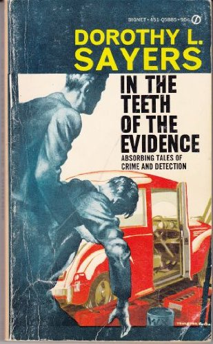 9780451058850: In the Teeth of the Evidence