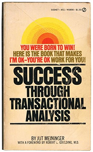 9780451058980: Success Through Transactional Analysis