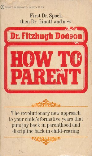 9780451059635: How to Parent