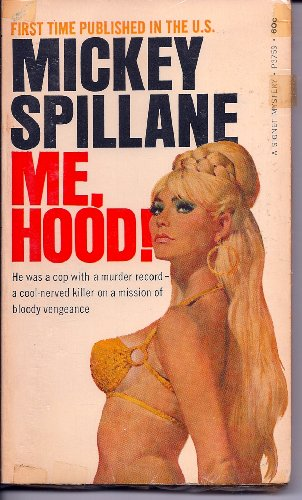 Me, Hood!: Mickey Spillane