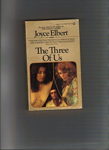 Three of Us: Elbert, Joyce