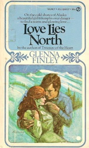 Love Lies North: Finley, Glenna