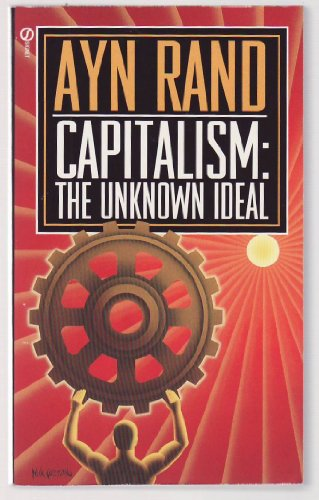 9780451060501: Title: Capitalism The Unknown Ideal
