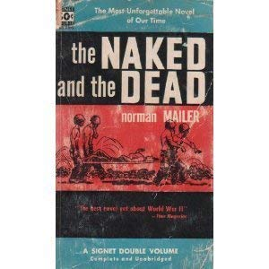 9780451060525: The Naked and the Dead by Mailer, Norman