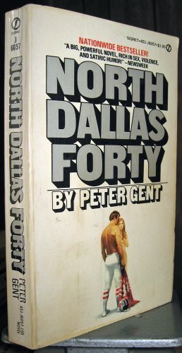 9780451060570: North Dallas Forty