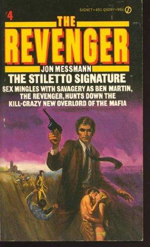 Revenger: The Stiletto Signature: Jon Messmann