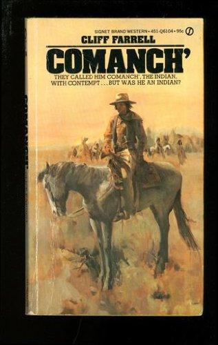 9780451061041: Comanch'