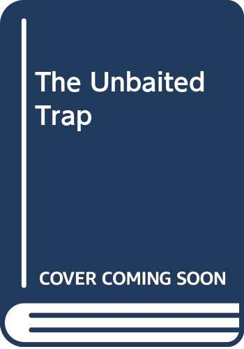 9780451061461: The Unbaited Trap