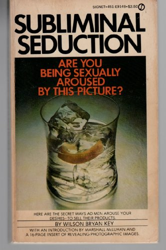 9780451061485: Subliminal Seduction