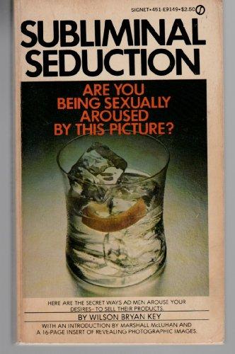 9780451061485: Subliminal Seduction