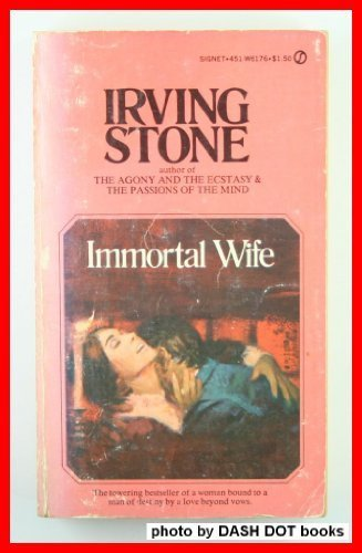 Immortal Wife: Stone, Irving