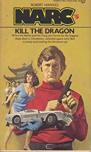 Narc 5: Kill Dragon (Narcs): Hawkes, Robert