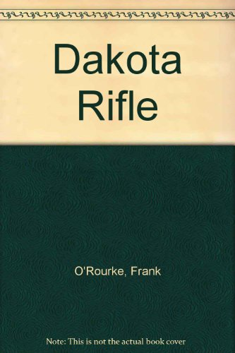 9780451062222: Dakota Rifle
