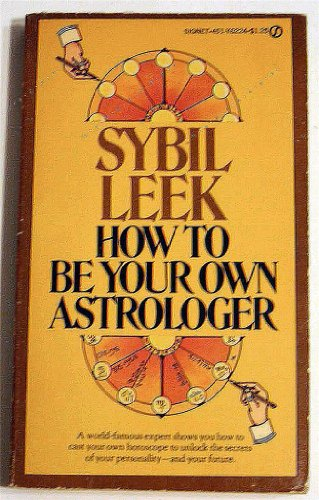 9780451062246: How to Be Your Own Astrologer