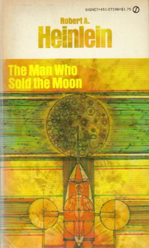 9780451062338: The Man who Sold the Moon