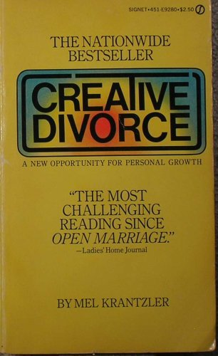 9780451062482: Creative Divorce: A New Opportunity for Personal Growth