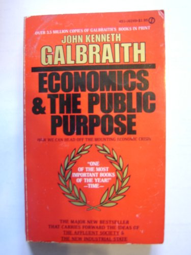 9780451062499: Economics and the Public Purpose