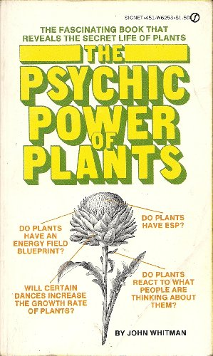9780451062536: The Psychic Power of Plants
