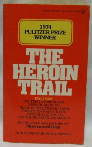 9780451062819: Heroin Trail
